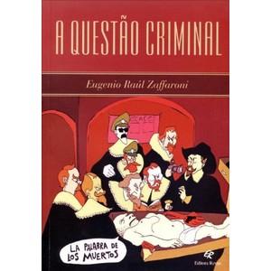 A Questão Criminal - Eugenio Raúl Zaffaroni (8571064857)